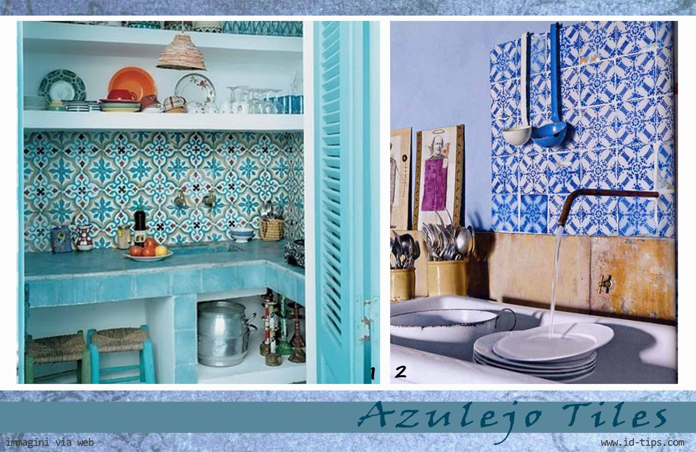 Piastrelle Cucina Azulejos.Azulejo Tiles Id Tips Interior Design Tips Blog